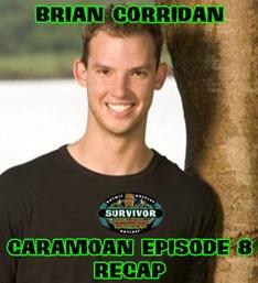BrianCorridanCaramoanRecap