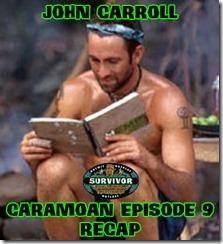 JohnCarrollCaramoanRecap