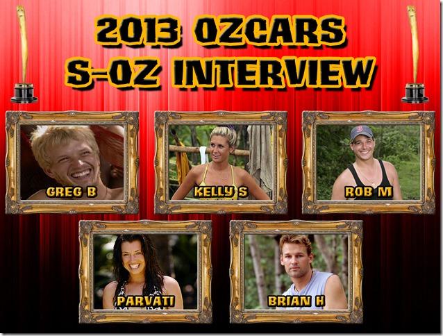 2013OzcarsFinalistsBestSurvivorOzInterview