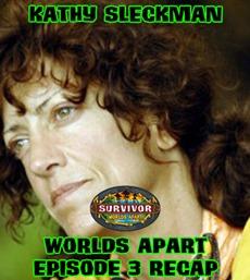 KathySleckmanWorldsApartEpisode3Recap