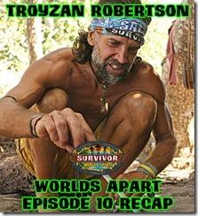 TroyzanRobertsonWorldsApartRecap