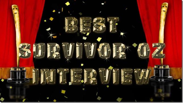 BestSurvivorOzInterview2014