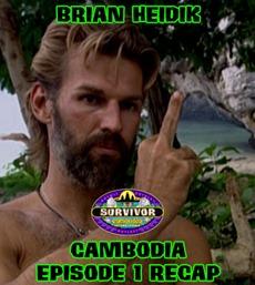 BrianHeidikCambodiaEpisode1